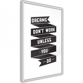 Póster - Dreams Don't Come True on Their Own II