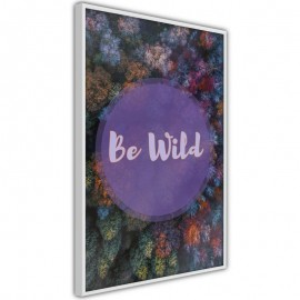 Pôster - Find Wildness in Yourself