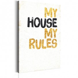 Cuadro - Mi casa: My house, my rules